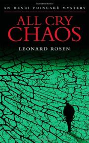 ALL CRY CHAOS by Leonard Rosen