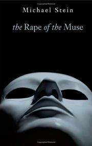 THE RAPE OF THE MUSE by Michael Stein