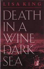 DEATH IN A WINE DARK SEA by Lisa King
