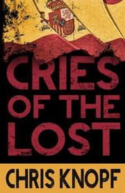 CRIES OF THE LOST by Chris Knopf