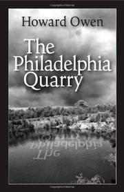 THE PHILADELPHIA QUARRY by Howard Owen