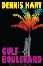 GULF BOULEVARD by Dennis Hart