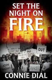 SET THE NIGHT ON FIRE by Connie Dial
