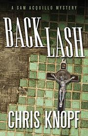 BACK LASH by Chris Knopf