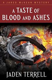 A TASTE OF BLOOD AND ASHES by Jaden Terrell
