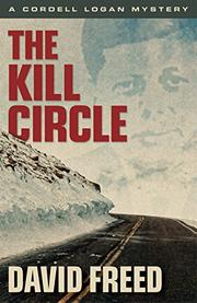 THE KILL CIRCLE by David Freed