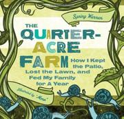 QUARTER-ACRE FARM by Spring Warren