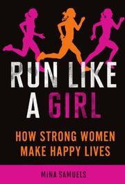 RUN LIKE A GIRL by Mina Samuels