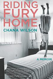 RIDING FURY HOME by Chana Wilson