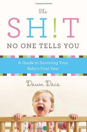 THE SH!T NO ONE TELLS YOU by Dawn Dais