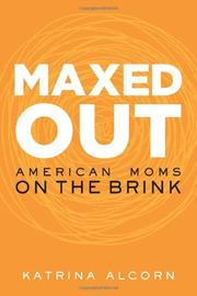 MAXED OUT by Katrina Alcorn