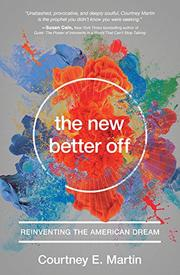 THE NEW BETTER OFF by Courtney E. Martin