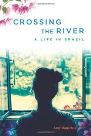 CROSSING THE RIVER by Amy Ragsdale