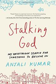 STALKING GOD by Anjali Kumar