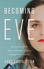 BECOMING EVE by Abby Chava Stein