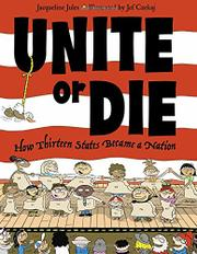 UNITE OR DIE by Jacqueline Jules