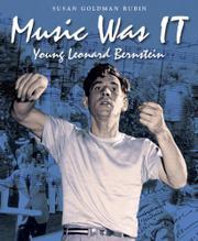 MUSIC WAS IT by Susan Goldman Rubin
