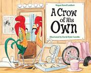 A CROW OF HIS OWN by Megan Dowd Lambert