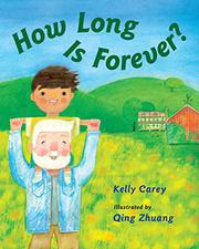 HOW LONG IS FOREVER? by Kelly Carey