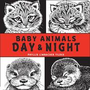 BABY ANIMALS DAY & NIGHT by Phyllis Limbacher Tildes