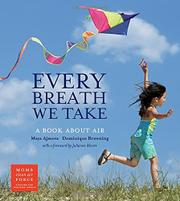EVERY BREATH WE TAKE by Maya Ajmera