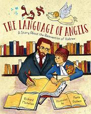THE LANGUAGE OF ANGELS by Richard Michelson