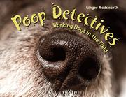 POOP DETECTIVES by Ginger Wadsworth