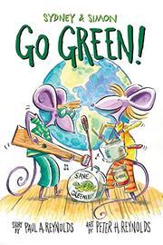 GO GREEN! by Paul A. Reynolds