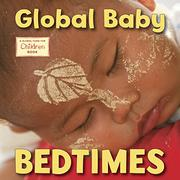 GLOBAL BABY BEDTIMES by Global Fund for Children