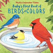 BABY'S FIRST BOOK OF BIRDS & COLORS by Phyllis Limbacher Tildes