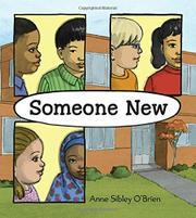 SOMEONE NEW by Anne Sibley O'Brien