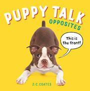 PUPPY TALK by J.C. Coates
