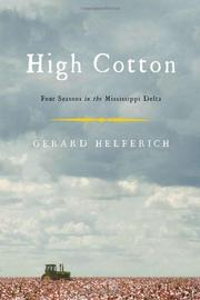 HIGH COTTON by Gerard Helferich