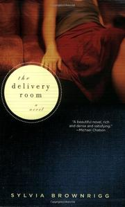 THE DELIVERY ROOM by Sylvia Brownrigg