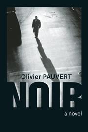 NOIR by Olivier Pauvert