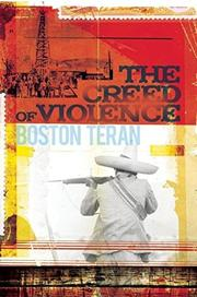THE CREED OF VIOLENCE by Boston Teran