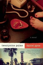 TWENTYNINE PALMS by Daniel Pyne