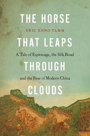 THE HORSE THAT LEAPS THROUGH CLOUDS by Eric Enno Tamm
