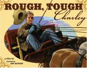 ROUGH, TOUGH CHARLEY by Verla Kay