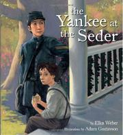 THE YANKEE AT THE SEDER by Elka Weber