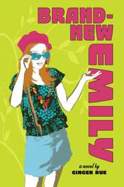 BRAND NEW EMILY  by Ginger Rue