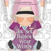 JET-SET BABIES WEAR WINGS by Michelle Sinclair Colman
