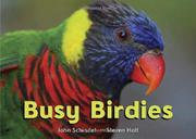 BUSY BIRDIES by John Schindel