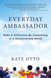 EVERYDAY AMBASSADOR by Kate Otto