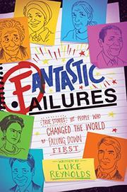 FANTASTIC FAILURES by Luke  Reynolds
