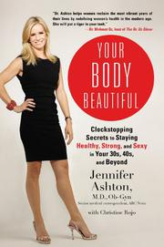 YOUR BODY BEAUTIFUL by Jennifer Ashton