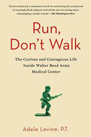 RUN, DON'T WALK by Adele Levine