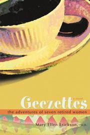 GEEZETTES by Mary Ellen Erickson