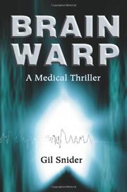 BRAIN WARP by Gil Snider