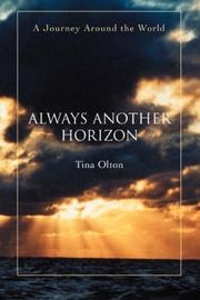 ALWAYS ANOTHER HORIZON by Tina Olton